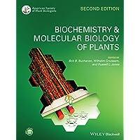 Biochemistry and Molecular Biology of Plants 2E