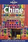 Chine : Le seul guide avec les noms de lieux en chinois par Collectif