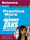 The Official TAKS Study Guide for Grade 8 Science, Texas Education Agency, 0789737639