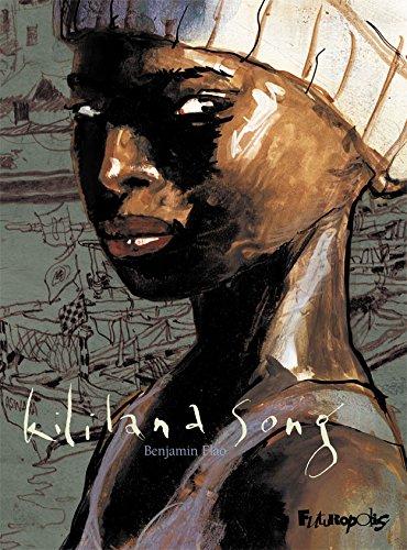 Kililana Song - L'Intégrale (Tomes 1 et 2) (BANDES DESSINEE) (French Edition)