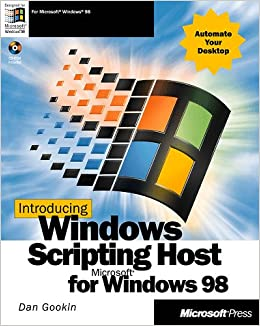 Introducing Windows Scripting Host for Windows 98