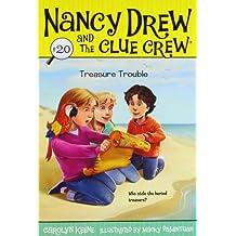 Treasure Trouble (Nancy Drew and the Clue Crew #20)