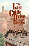 The Last Cattle Drive, Robert Day, 0700603441