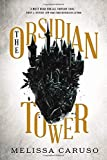 The Obsidian Tower (Books and Ruin)