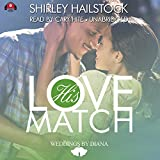 His Love Match  (Weddings by Diana series, Book 1)(LIBRARY EDITION)