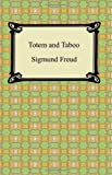 Totem and Taboo, Sigmund Freud, 1420930656