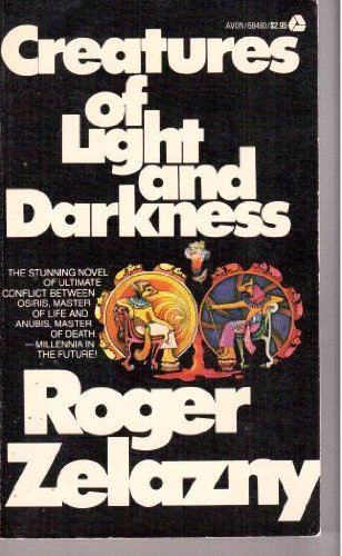 Creatures of Light and Darkness -  Roger Zelazny, Mass Market Paperback