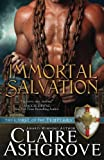 Immortal Salvation (The Curse of the Templars) (Volume 6)