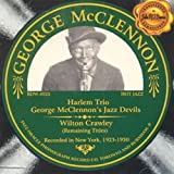 George McClennon & Wilton Crawley, Recorded in New York, 1923-1930 by George McClennon (2001-08-03)