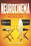 img - for Neurocinema: When Film Meets Neurology book / textbook / text book