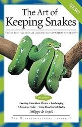 The Art of Keeping Snakes (Advanced Vivarium Systems)
