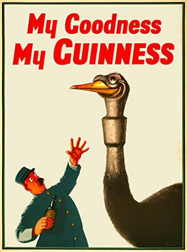 A SLICE IN TIME My Goodness My Guinness Beer Ostrich Dublin Ireland Great Britain United Kingdom Vintage Travel Home Collectible Wall Decor Advertisement Art Poster Print. Measures 10 x 13.5 inches