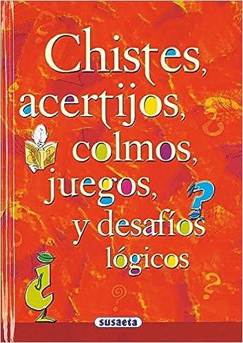 Chistes, Acertijos, Colmos Chistes, Curiosidades, Acertijos ...