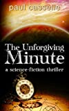 img - for The Unforgiving Minute: Quantum Physics can be Murder book / textbook / text book