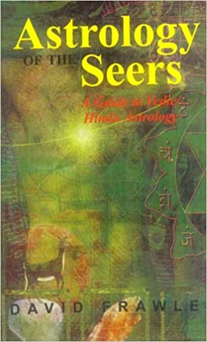 Download Astrology of the Seers: A Guide to Vedic/Hindu Astrology book