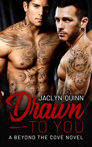 Drawn to You (A Beyond the Cove Novel) by [Quinn, Jaclyn]
