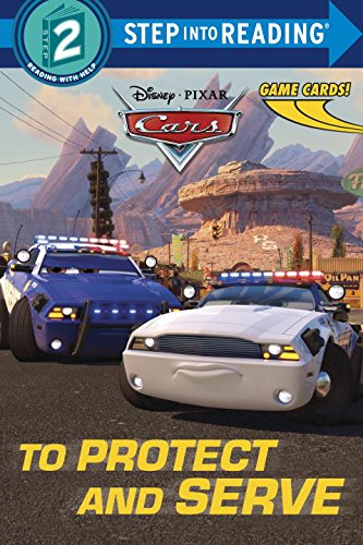 To Protect and Serve (Disney/Pixar Cars) (Step into Reading)