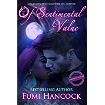 Of Sentimental Value [2015 Major Motion Picture Tie-In]: A Passionate Interracial Suspense Romance Novel, One Woman Two Men, BWWM by An African Author