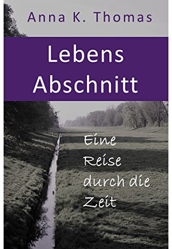 Der Weg durch die Zeit (German Edition)