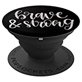 Brave & Strong Lung Cancer White Support Ribbon - PopSockets Grip and Stand for Phones and Tablets