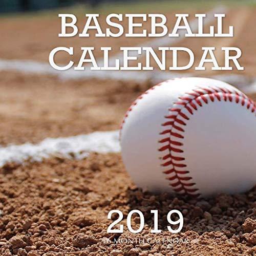 Baseball Calendar 2019: 16 Month Calendar