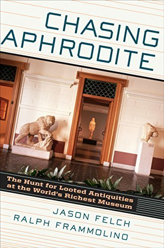 Chasing Aphrodite: The Hunt for Looted Antiquities at the World's Richest Museum by Jason Felch (2011-05-24) por Jason Felch;Ralph Frammolino
