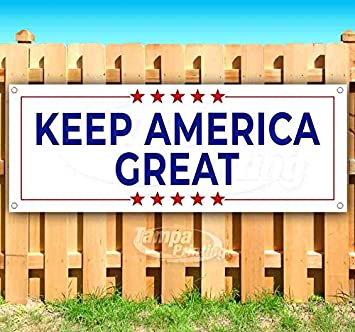 Flag, Many Sizes Available Advertising Store Keep America Great 13 oz Heavy Duty Vinyl Banner Sign with Metal Grommets New