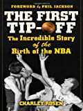 The First Tip-Off, Charley Rosen, 0071487859