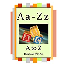 A to Z: Flash Cards with ASL