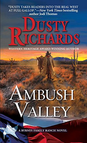 Ambush Valley: A Byrnes Family Ranch Western (A Byrnes Family Ranch - Dusty Silver
