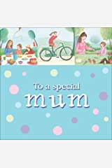 To a Special Mum by Amy Boucher Pye (2007-01-26) Hardcover