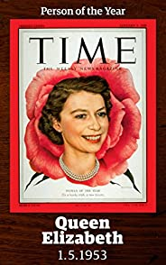 Queen Elizabeth II: TIME Person of the Year 1952 (Singles Classic)