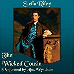The Wicked Cousin: Rockliffe, Book 4 | Stella Riley