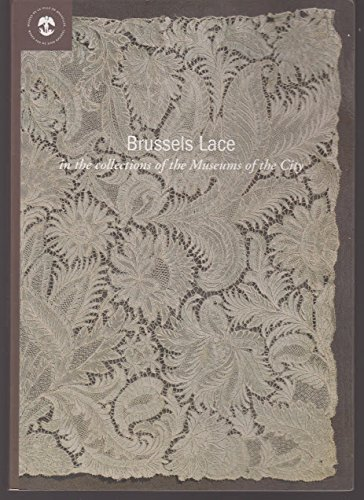 - Brussels Lace in the Collections of the Museums of the City