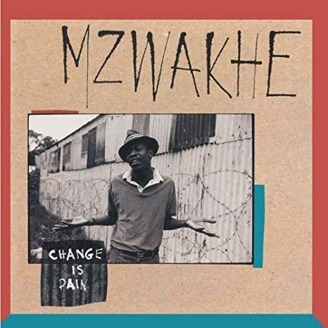 Mzwakhe Mbuli - Change Is Pain - Amazon.com Music