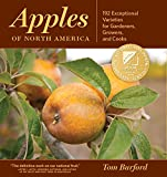 img - for Apples of North America: Exceptional Varieties for Gardeners, Growers, and Cooks book / textbook / text book