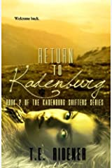 Return to Kadenburg (The Kadenburg Shifters Series) (Volume 2) by T.E. Ridener (2014-03-14)