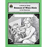 A Guide for Using Because of Winn-Dixie in the Classroom
