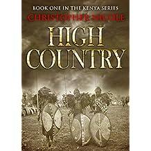 The High Country (Kenya Series Book 1)