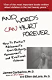 And Words Can Hurt Forever, James Garbarino and Ellen deLara, 0743228995