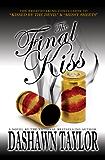 The Final Kiss