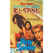 Party Summer (Fear Street Superchillers)
