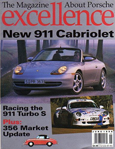 (The Magazine About Porsche Excellence June 1998 RACING THE 911 TURBO S 911 Cabriolet 356 MARKET UPDATE)