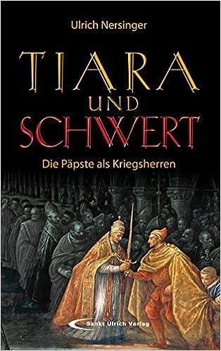 Tiara und Schwert: Die