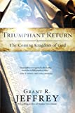 Triumphant Return, Grant R. Jeffrey, 0921714645