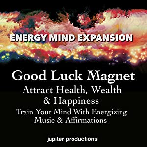 Good Luck Magnet, Attract Health, Wealth & Happiness Speech