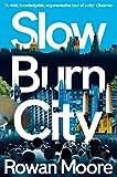 Slow Burn City