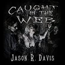 Caught in the Web: Invisible Spiders Book 2