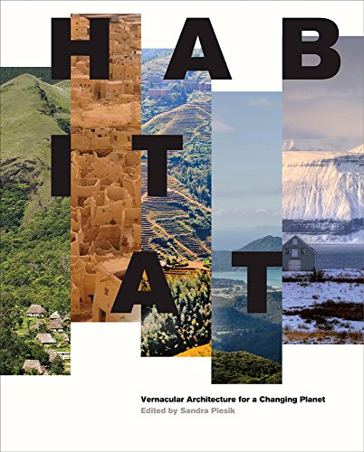 Pdf Engineering Habitat: Vernacular Architecture for a Changing Planet