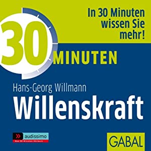 30 Minuten Willenskraft Hörbuch